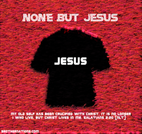 None but Jesus